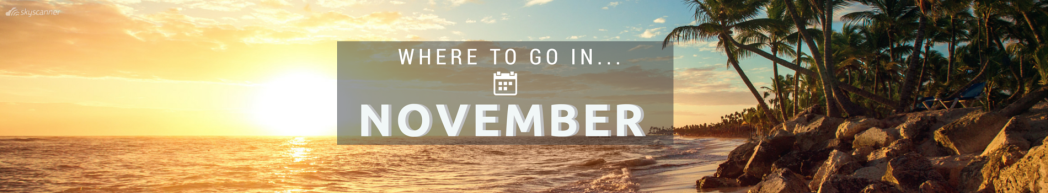Where to go on holiday in November